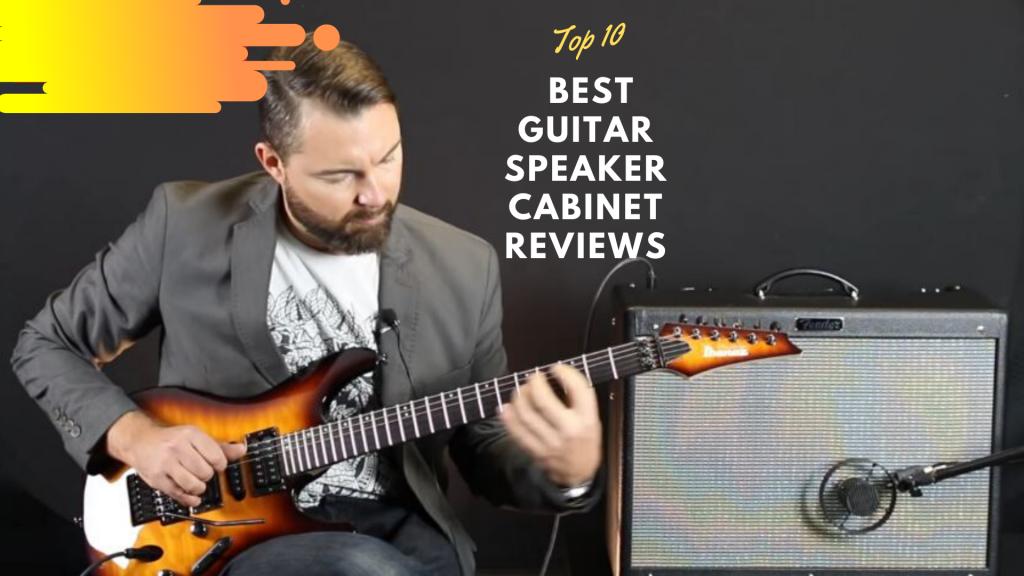 Best Guitar Speaker Cabinet Reviews