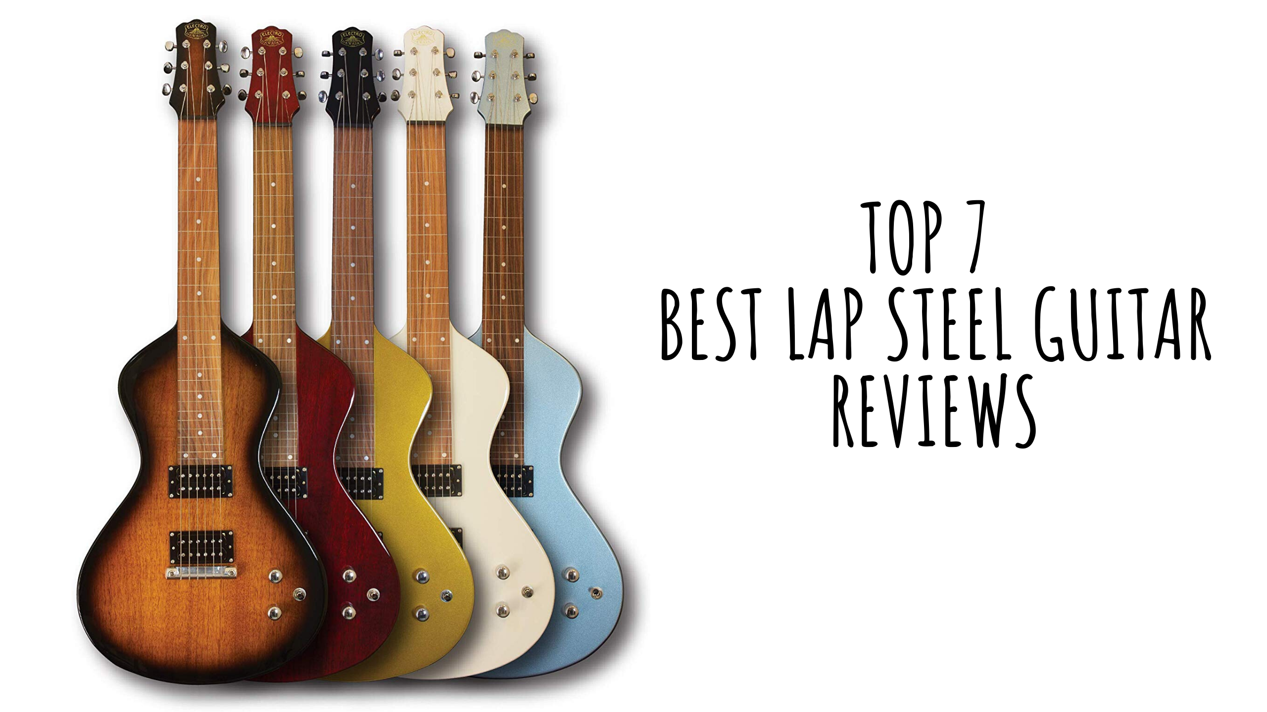Top 7 Best Lap Steel Guitar In 2021 Reviews
