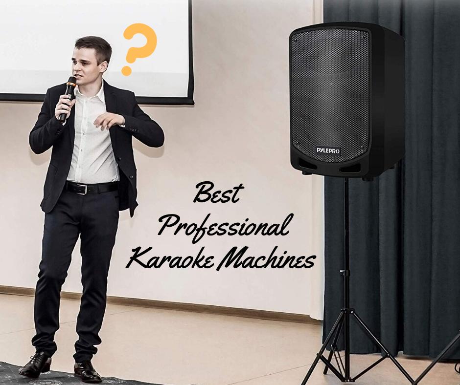 Top 8 Best Professional Karaoke Machines On The Market 2021 Reviews